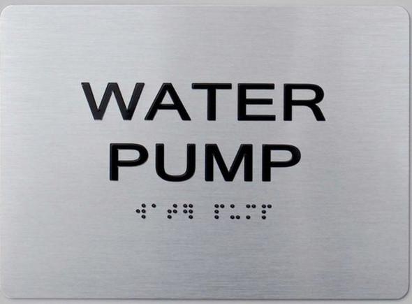 WATER PUMP ADA Sign -Tactile Signs