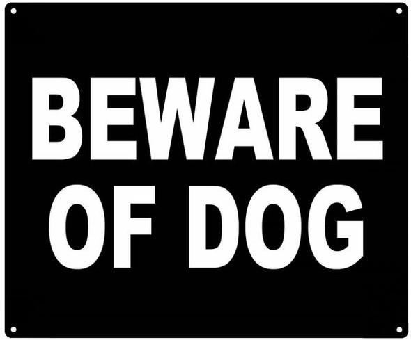 BEWARE OF DOG SIGN (ALUMINUM SIGNS