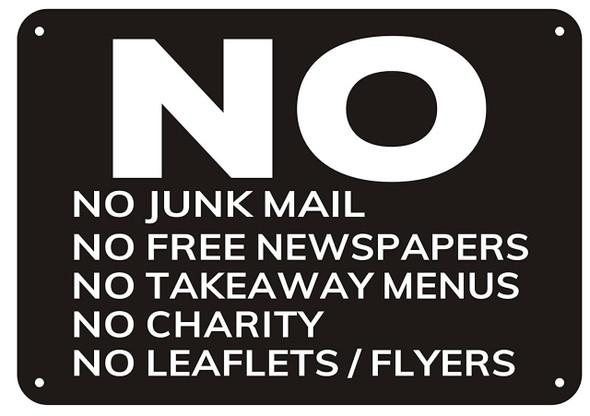 SIGNS NO JUNK MAIL NO FLYERS/LEAFLETS NO
