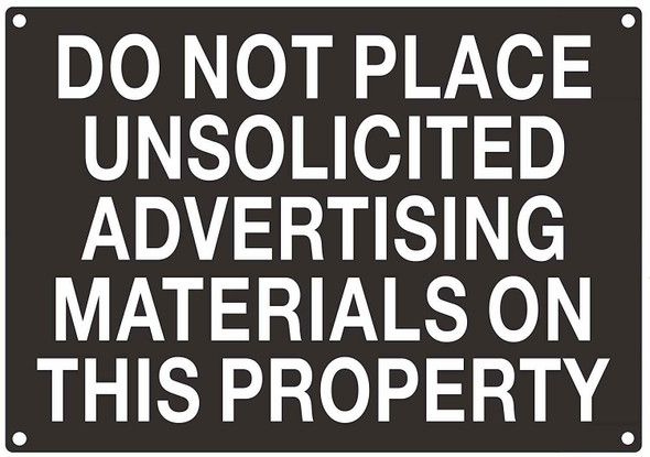 SIGNS DO NOT PLACE UNSOLICITED ADVERTISING MATERIAL