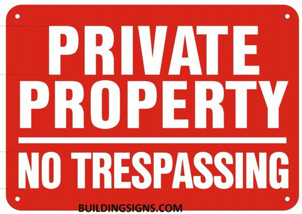 PRIVATE PROPERTY NO TRESPASSING SIGN- Reflective