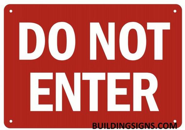 DO NOT ENTER SIGN (ALUMINUM SIGNS