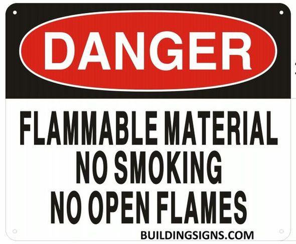 DANGER FLAMMABLE MATERIAL NO SMOKING NO