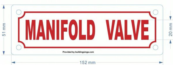 MANIFOLD VALVE SIGN (WHITE, ALUMINUM SIGNS