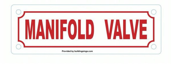 SIGNS MANIFOLD VALVE SIGN (WHITE, ALUMINUM SIGNS