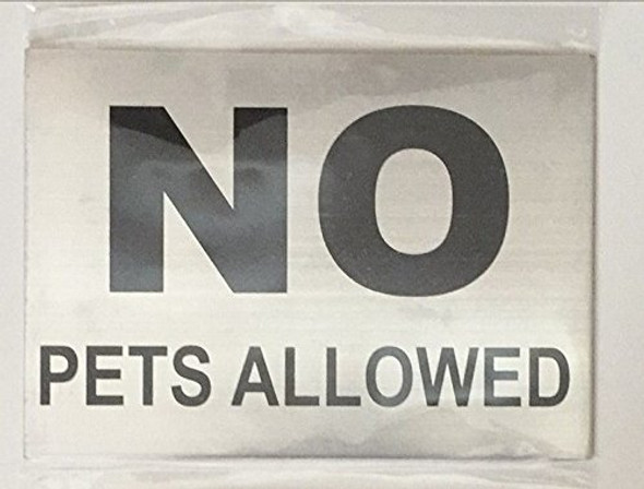 SIGNS NO PETS ALLOWED SIGN– BRUSHED ALUMINUM