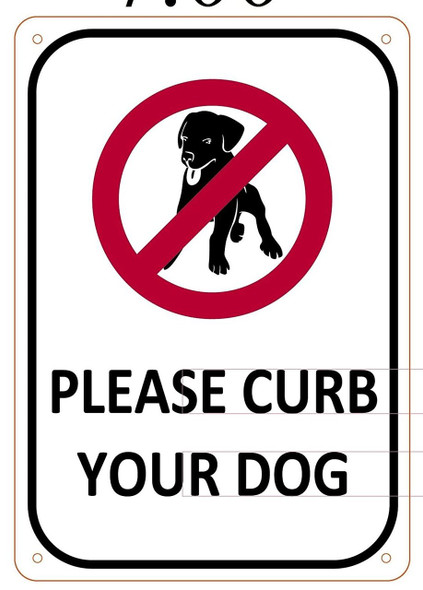 PLEASE CURB YOUR DOG SIGN- WHITE