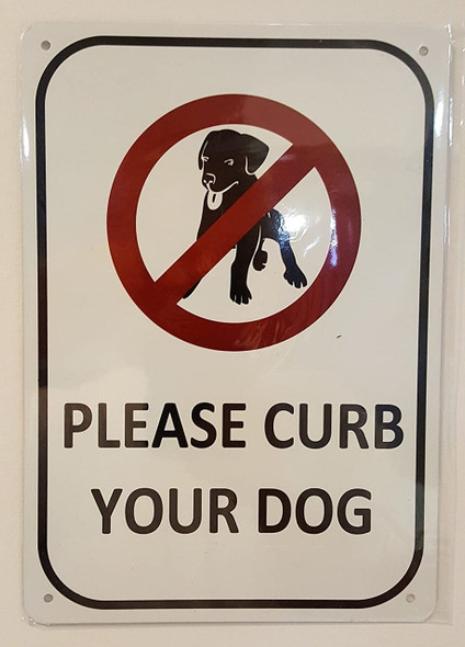 SIGNS PLEASE CURB YOUR DOG SIGN- WHITE