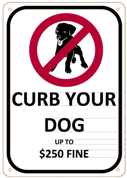 CURB YOUR DOG SIGN- WHITE BACKGROUND