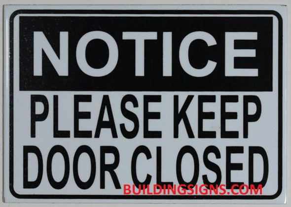 SIGNS NOTICE PLEASE KEEP DOOR CLOSED SIGN-