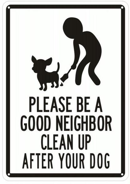 PLEASE BE A GOOD NEIGHBOR CLEAN