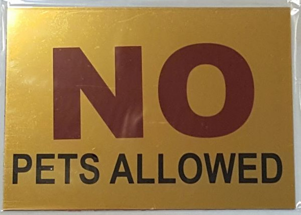 NO PETS ALLOWED SIGN - GOLD