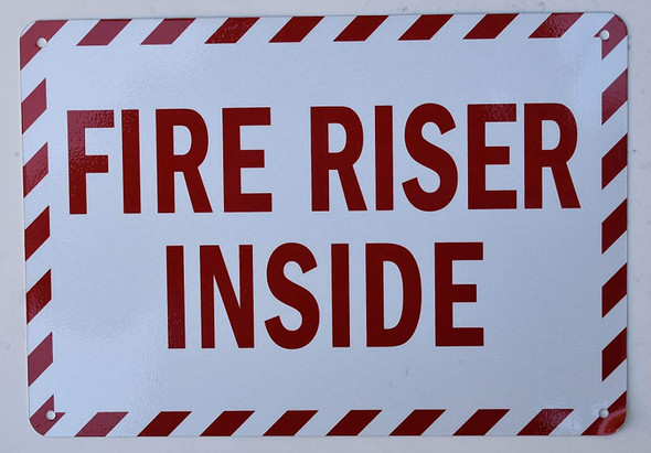 FIRE RISER INSIDE SIGN- Reflective !!!