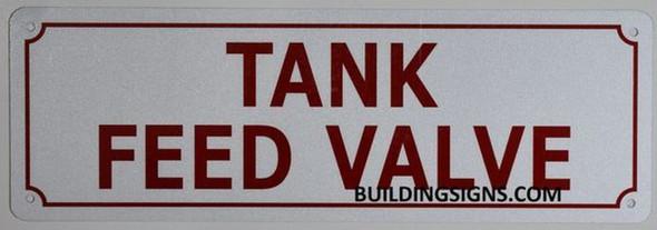 TANK FEED VALVE SIGN (WHITE, ALUMINUM