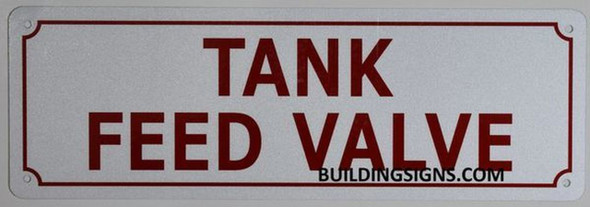 SIGNS TANK FEED VALVE SIGN (WHITE, ALUMINUM