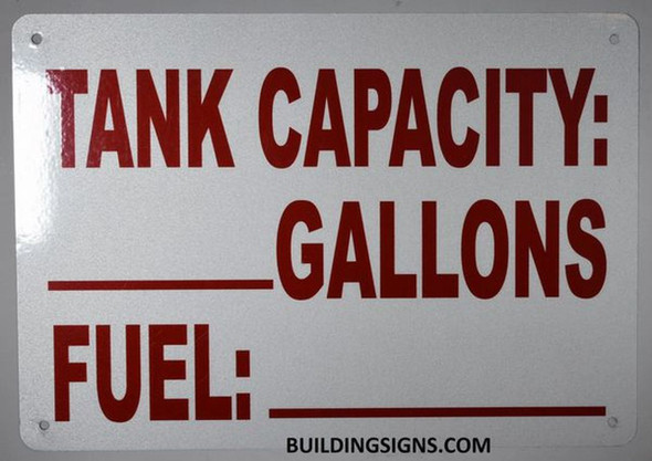tank capacity sign with fuel type sign