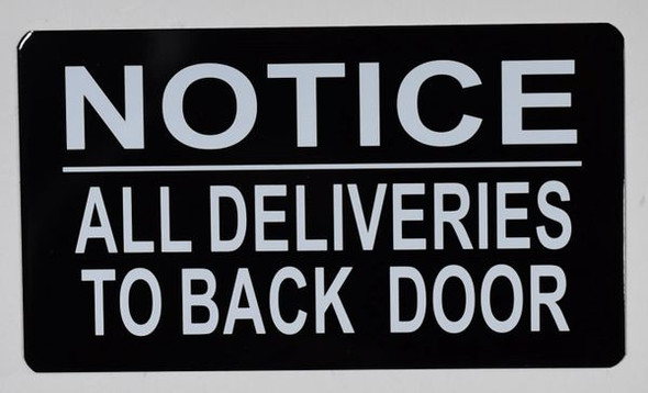 SIGNS All Deliveries to Back Door Sign