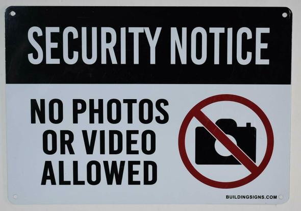SIGNS Security Notice No Photos Or Video