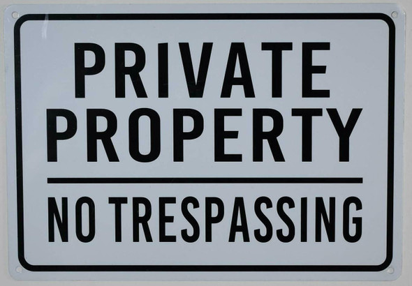 SIGNS Private Property No Trespassing Sign -