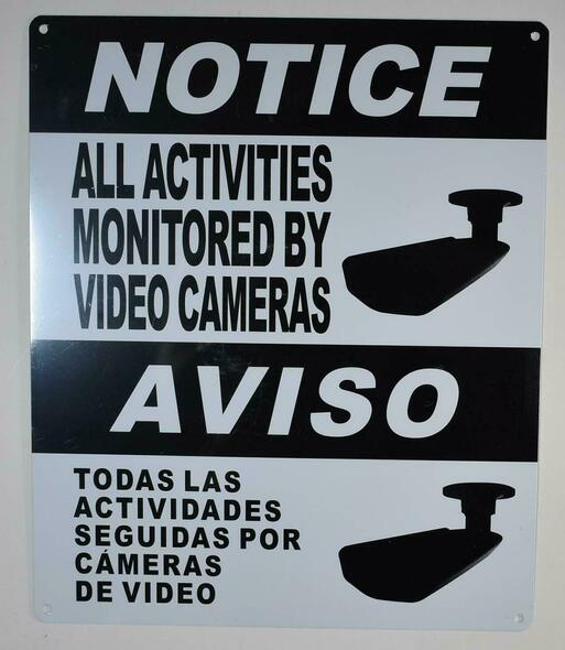 SIGNS Notice All Activities Monitored by Video