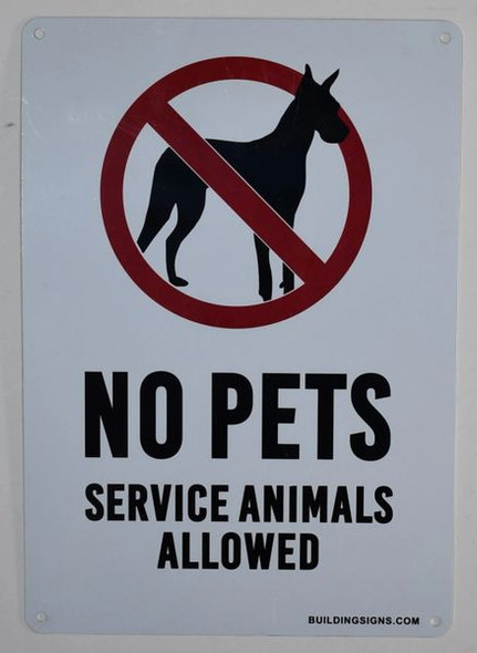 SIGNS No Pets Service Animals Allowed Sign
