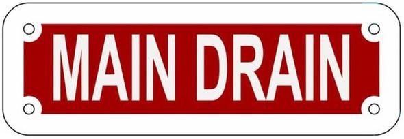 MAIN DRAIN SIGN- REFLECTIVE !!! (RED,