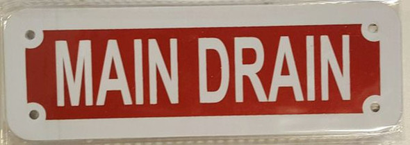 SIGNS MAIN DRAIN SIGN- REFLECTIVE !!! (RED,