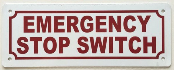 SIGNS EMERGENCY STOP SWITCH SIGN (ALUMINUM SIGNS