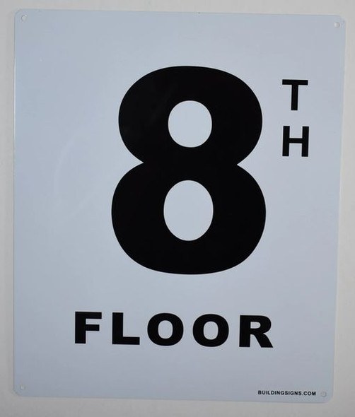 8th Floor Sign (White, Rust Free
