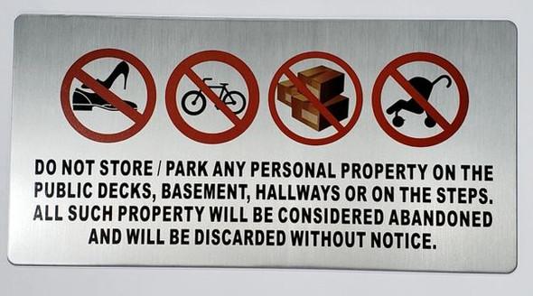 No Storage in Hallway Sign (Silver,