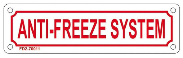 ANTI-FREEZE SYSTEM SIGN (WHITE, ALUMINUM SIGNS
