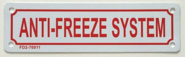 SIGNS ANTI-FREEZE SYSTEM SIGN (WHITE, ALUMINUM SIGNS