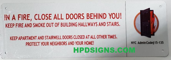 In a Fire, Close All Doors Behind You SIGN