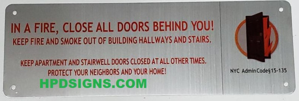 SIGNS In a Fire, Close All Doors