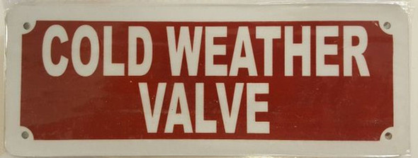 SIGNS COLD WEATHER VALVE SIGN- REFLECTIVE !!!