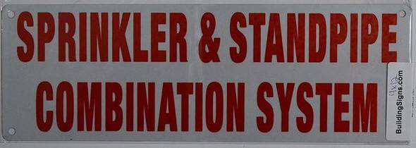 SIGNS Sprinkler & Standpipe Combination System Sign