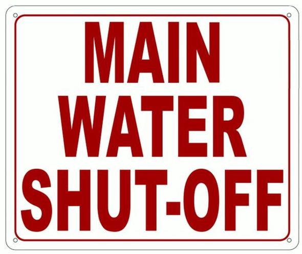 MAIN WATER SHUT-OFF SIGN- REFLECTIVE !!!