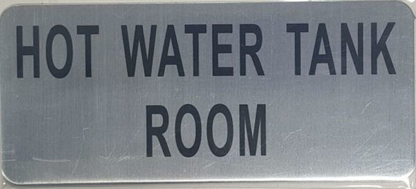SIGNS HOT WATER TANK ROOM SIGN -