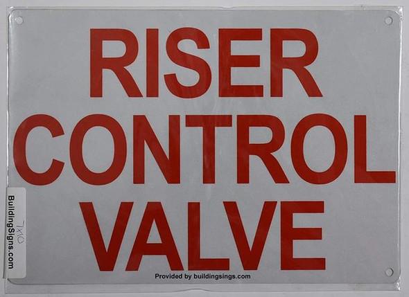 Riser Control Valve Sign(White,Aluminum 7X10)-(ref062020)