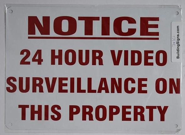 Notice 24 Hour Video Surveillance ON