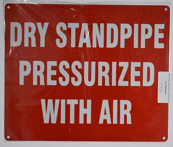 SIGNS Dry Standpipe PRESSURIZED with AIR Sign-