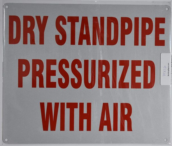 SIGNS Dry Standpipe PRESSURIZED with AIR Sign