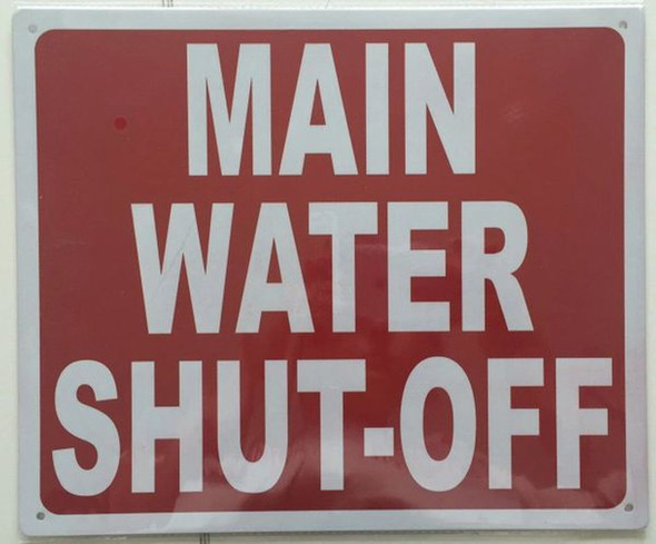SIGNS MAIN WATER SHUT-OFF SIGN- REFLECTIVE !!!