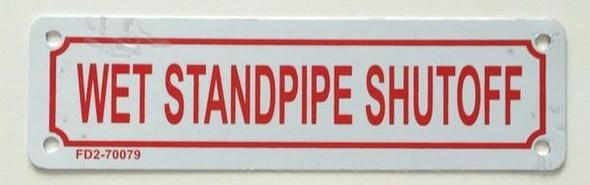 SIGNS WET STANDPIPE SHUTOFF SIGN ( ALUMINIUM