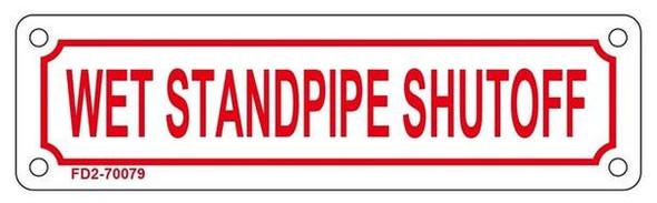 WET STANDPIPE SHUTOFF SIGN ( ALUMINIUM