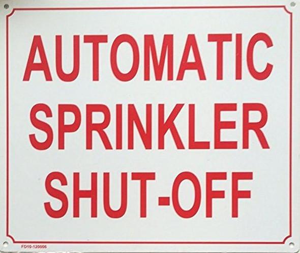 SIGNS AUTOMATIC SPRINKLER SHUT-OFF SIGN ( ALUMINIUM