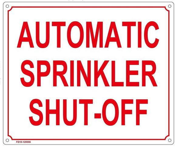 AUTOMATIC SPRINKLER SHUT-OFF SIGN ( ALUMINIUM