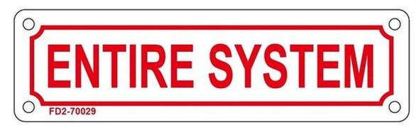 ENTIRE SYSTEM SIGN ( ALUMINIUM 2X7