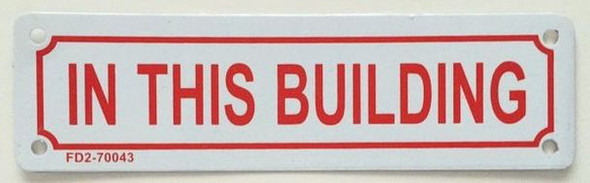 SIGNS IN THIS BUILDING SIGN ( WHITE,