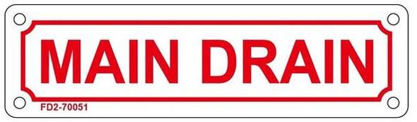 MAIN DRAIN SIGN ( WHITE, ALUMINIUM,